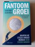 Fantoomgroei / Sander Heijne en Hendrik Noten
